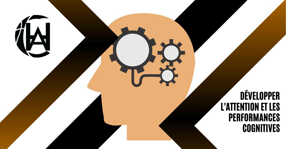 Développer l'attention et les performances cognitives des joueurs